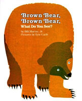 Brown Bear, Brown Bear, What Do You See? book cover
