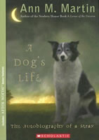 A Dog's Life: The Autobiography of a Stray book cover