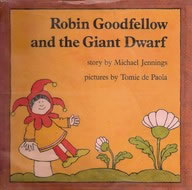 Robin Goodfellow and the Giant Dwarf book cover