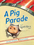 A Pig Parade is a Terrible Idea book cover