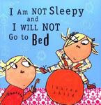 I Am Not Sleepy and I Will Not Go to Bed book cover