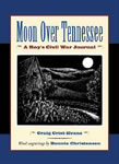 Moon Over Tennessee: A Boy's Civil War Journal book cover