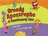 Greedy Apostrophe: A Cautionary Tale book cover