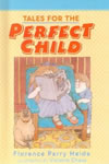 Tales for the Perfect Child book cover