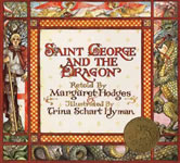 St. George and the Dragon: A Golden Legend book cover