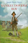Yankee Doodle Boy: A Young Soldier's Adventures in the American Revolution Told by Himself book cover
