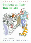 Mr. Putter and Tabby Bake the Cake book cover