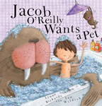 Jacob O'Reilly Wants a Pet book cover