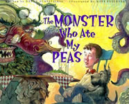 The Monster Who Ate My Peas book cover