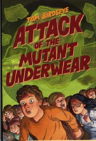 Attack of the Mutant Underwear book cover