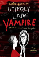 Notes from a Totally Lame Vampire book cover