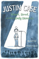 Justin Case: School, Drool, and Other Daily Disasters book cover