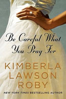 Be Careful What You Pray For book cover
