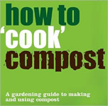 "How to ""Cook"" Compost book cover"