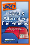 The Complete Idiot's Guide to Hybrid and Alternative Fuel Vehicles book cover